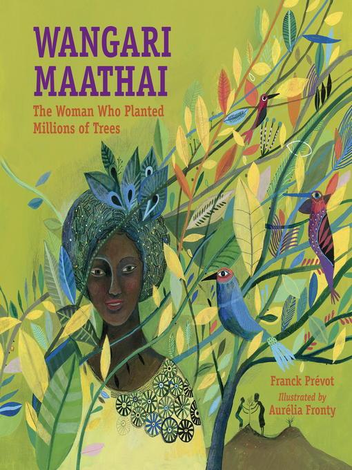 Title details for Wangari Maathai by Franck Prévot - Available