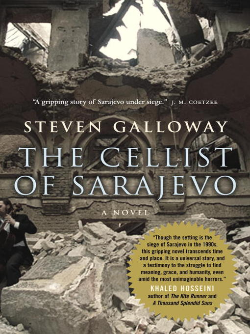 Title details for The Cellist of Sarajevo by Steven Galloway - Wait list