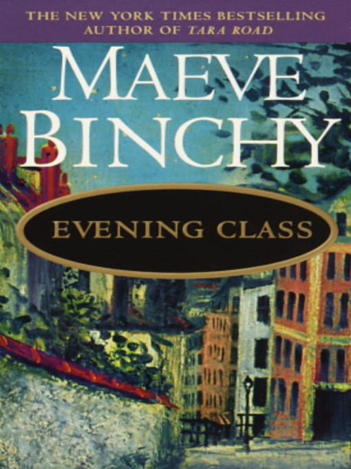 Title details for Evening Class by Maeve Binchy - Available