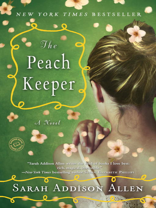 Title details for The Peach Keeper by Sarah Addison Allen - Available