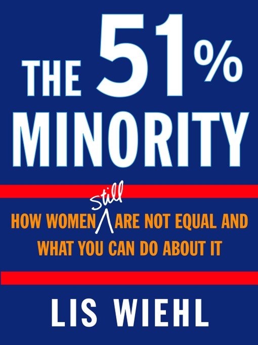 Title details for The 51% Minority by Lis Wiehl - Available