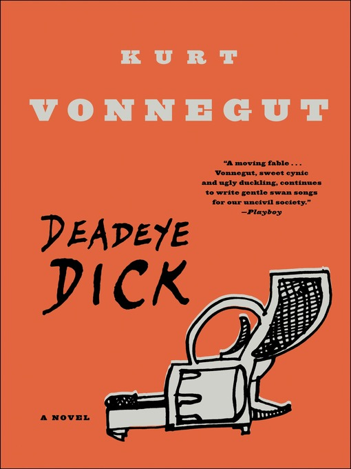 Title details for Deadeye Dick by Kurt Vonnegut - Wait list