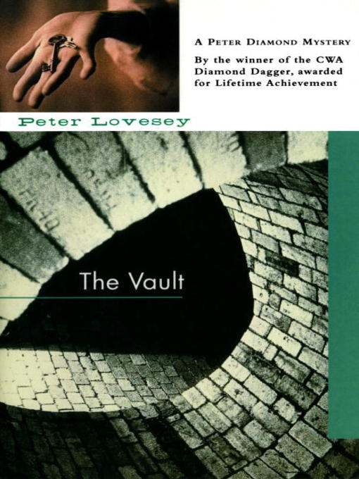 Title details for The Vault by Peter Lovesey - Available