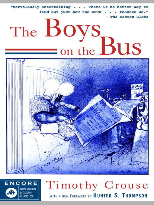 Title details for The Boys on the Bus by Timothy Crouse - Available