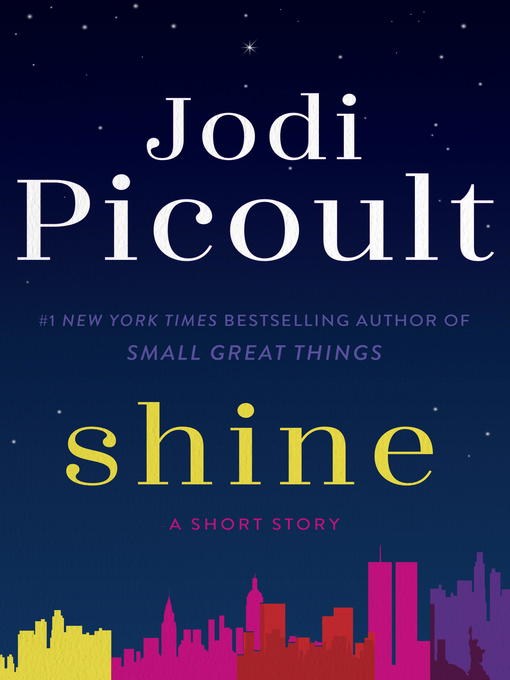 Title details for Shine (Short Story) by Jodi Picoult - Available