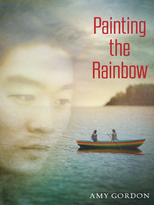 Title details for Painting the Rainbow by Amy Gordon - Available
