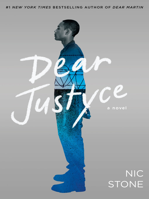Title details for Dear Justyce by Nic Stone - Wait list
