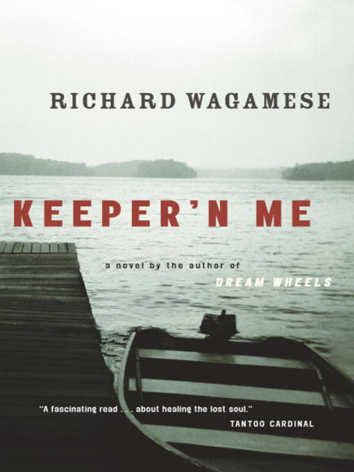 Title details for Keeper'n Me by Richard Wagamese - Wait list