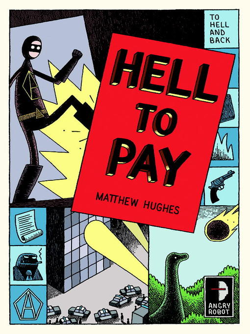 Title details for Hell to Pay by Matthew Hughes - Available