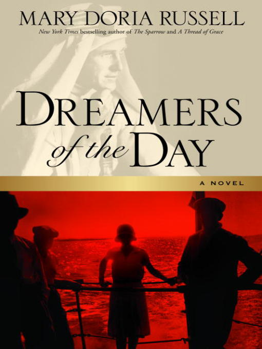 Title details for Dreamers of the Day by Mary Doria Russell - Wait list