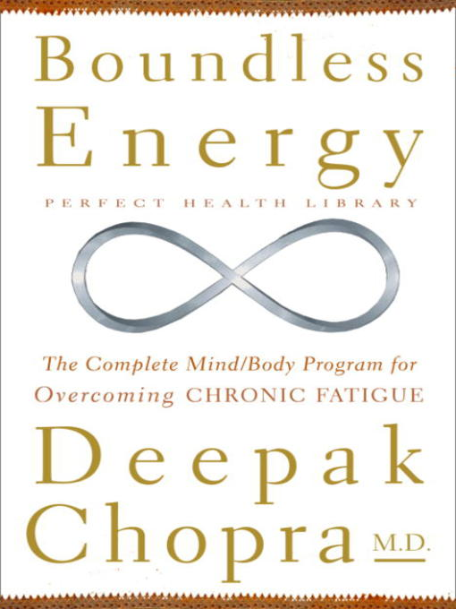 Title details for Boundless Energy by Deepak Chopra, M.D. - Available