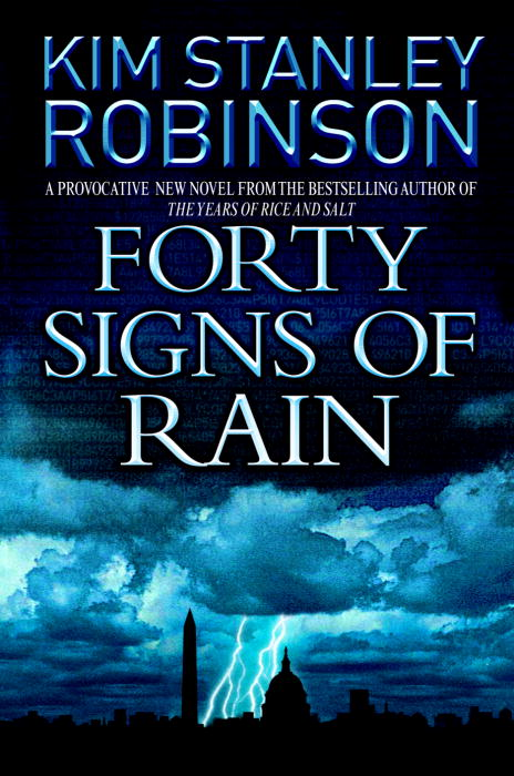 Title details for Forty Signs of Rain by Kim Stanley Robinson - Available