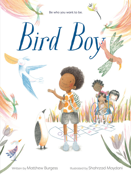 Title details for Bird Boy (An Inclusive Children's Book) by Matthew Burgess - Available