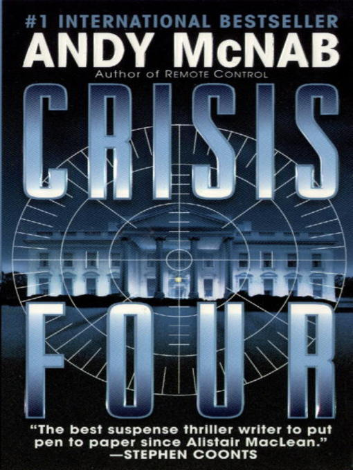 Title details for Crisis Four by Andy McNab - Available