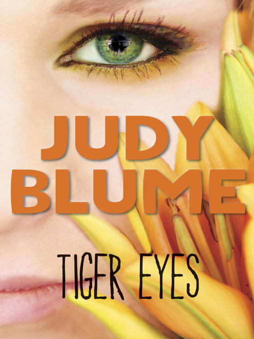 Title details for Tiger Eyes by Judy Blume - Wait list