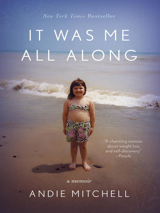 Title details for It Was Me All Along by Andie Mitchell - Available