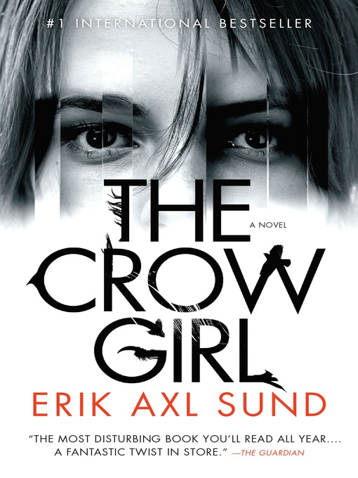 Title details for The Crow Girl by Erik Axl Sund - Wait list