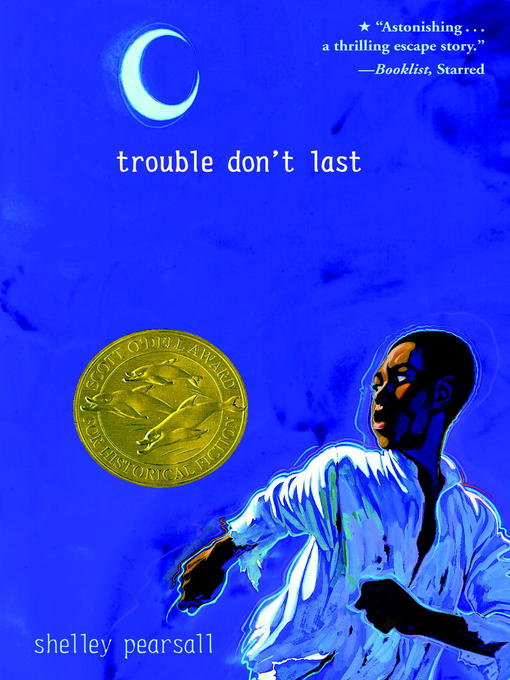 Title details for Trouble Don't Last by Shelley Pearsall - Available