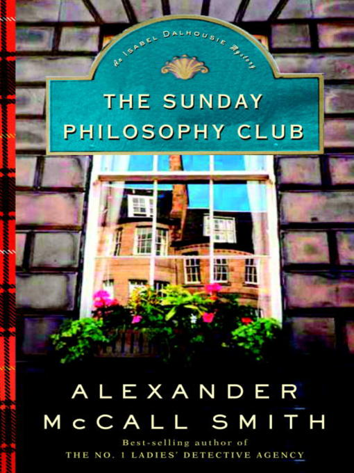 Title details for The Sunday Philosophy Club by Alexander McCall Smith - Wait list