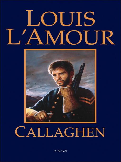 Title details for Callaghen by Louis L'Amour - Wait list
