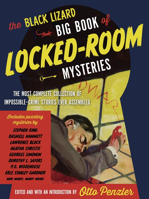 Title details for The Black Lizard Big Book of Locked-Room Mysteries by Otto Penzler - Wait list