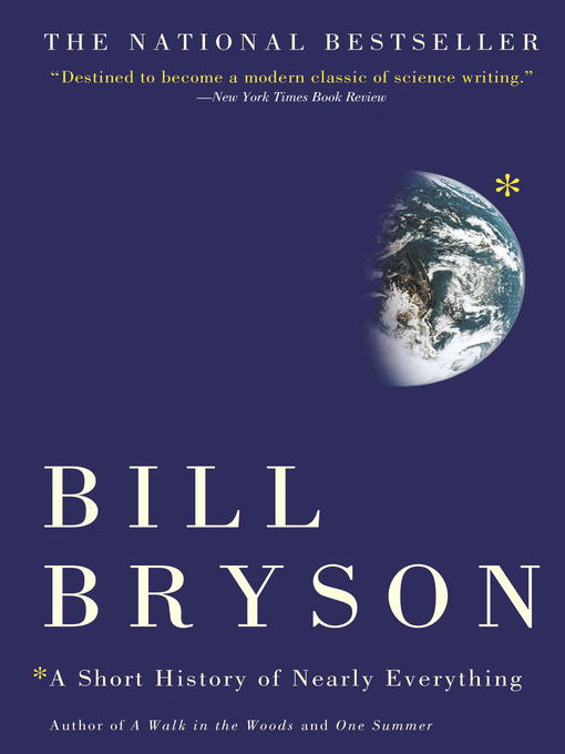 Title details for A Short History of Nearly Everything by Bill Bryson - Wait list