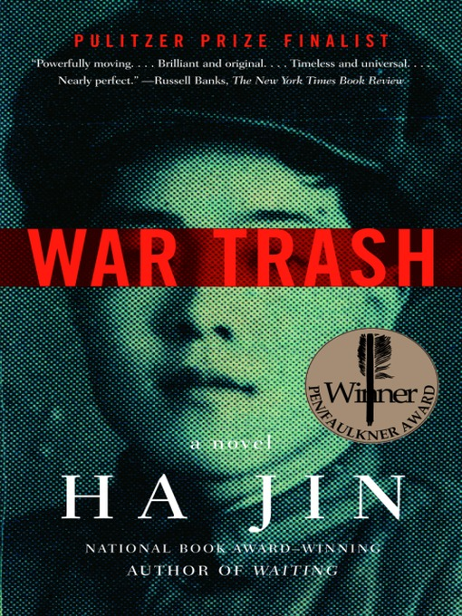 Title details for War Trash by Ha Jin - Available