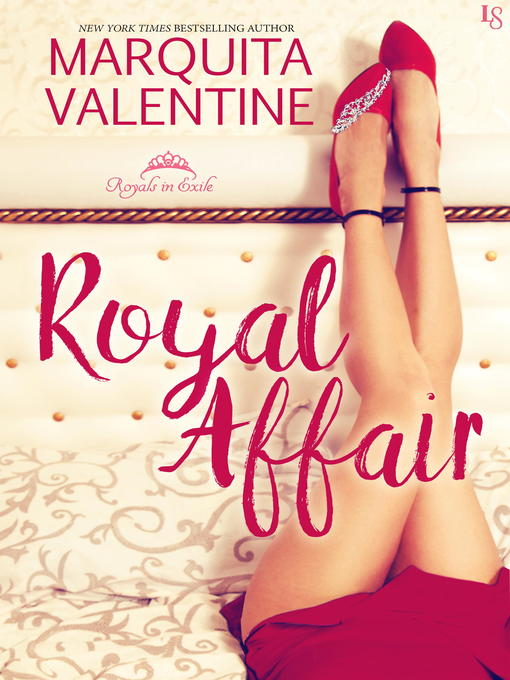 Title details for Royal Affair by Marquita Valentine - Available