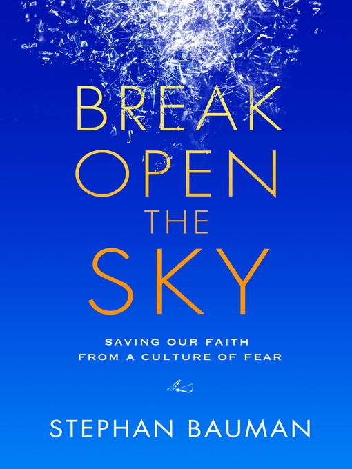 Cover of Break Open the Sky