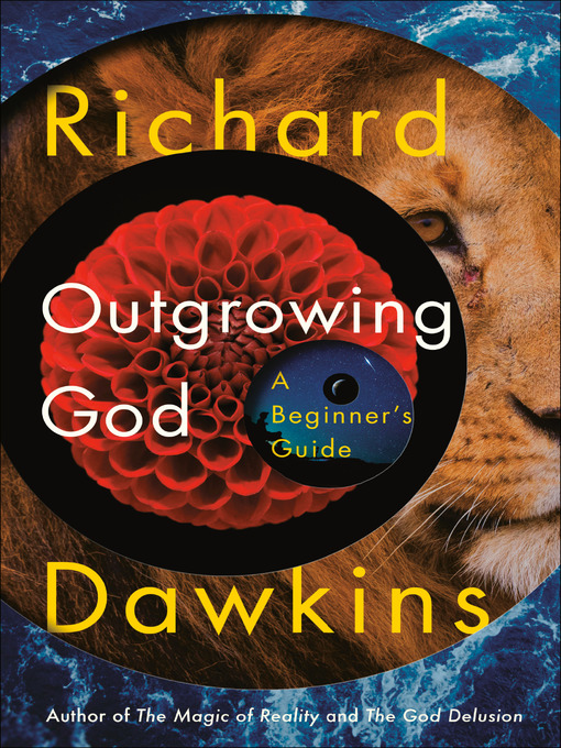Title details for Outgrowing God by Richard Dawkins - Wait list