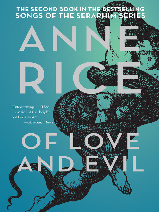 Title details for Of Love and Evil by Anne Rice - Available