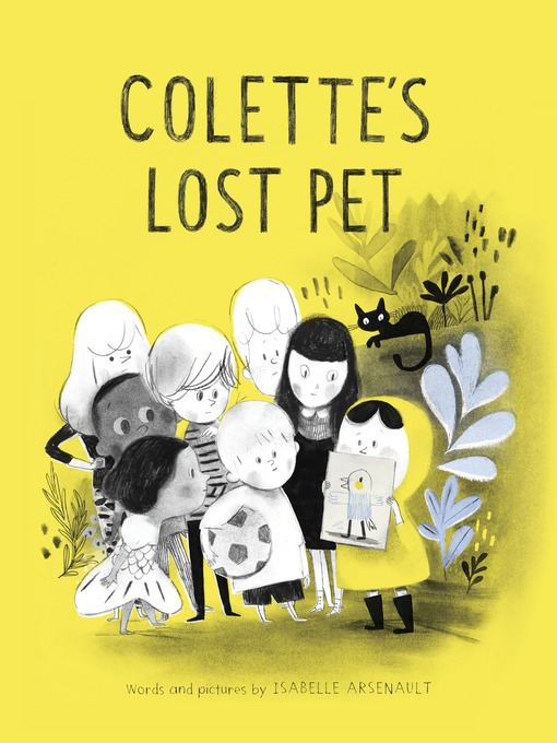 Title details for Colette's Lost Pet by Isabelle Arsenault - Available