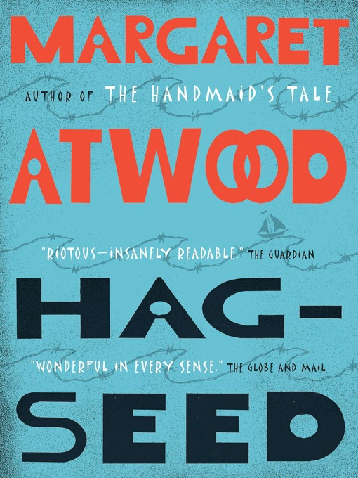 Title details for Hag-Seed by Margaret Atwood - Wait list