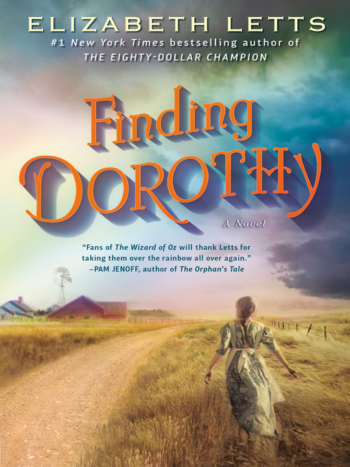 Title details for Finding Dorothy by Elizabeth Letts - Wait list