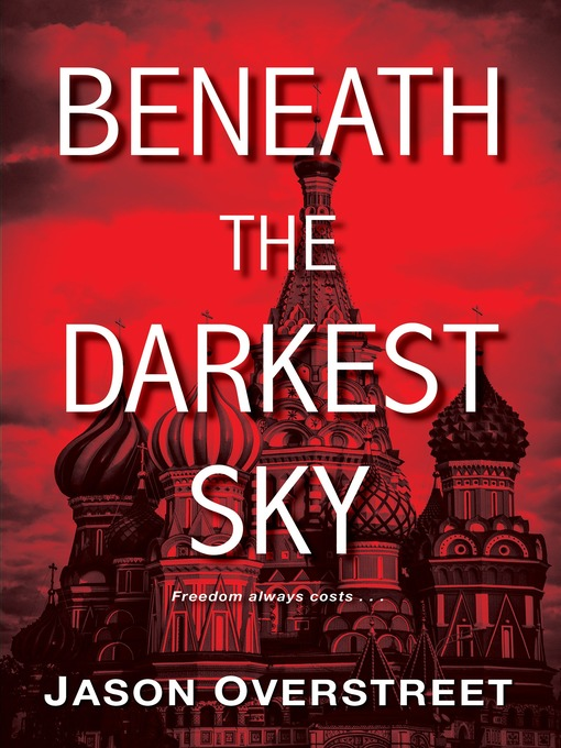 Title details for Beneath the Darkest Sky by Jason Overstreet - Available