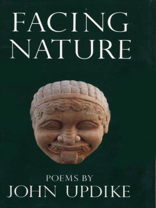 Title details for Facing Nature by John Updike - Available