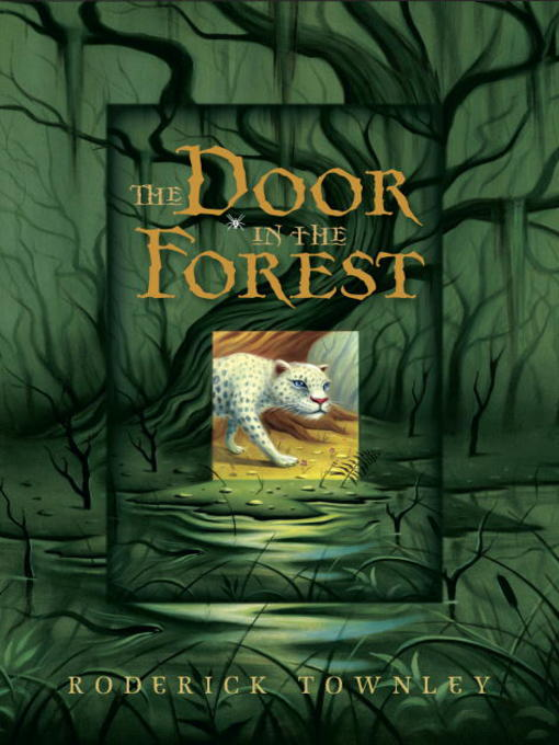Title details for The Door in the Forest by Roderick Townley - Available