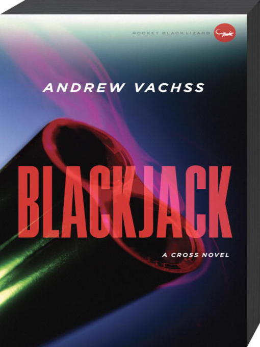 Title details for Blackjack by Andrew Vachss - Available