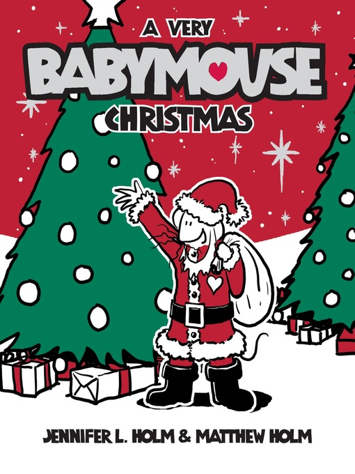 Title details for A Very Babymouse Christmas by Jennifer L. Holm - Available
