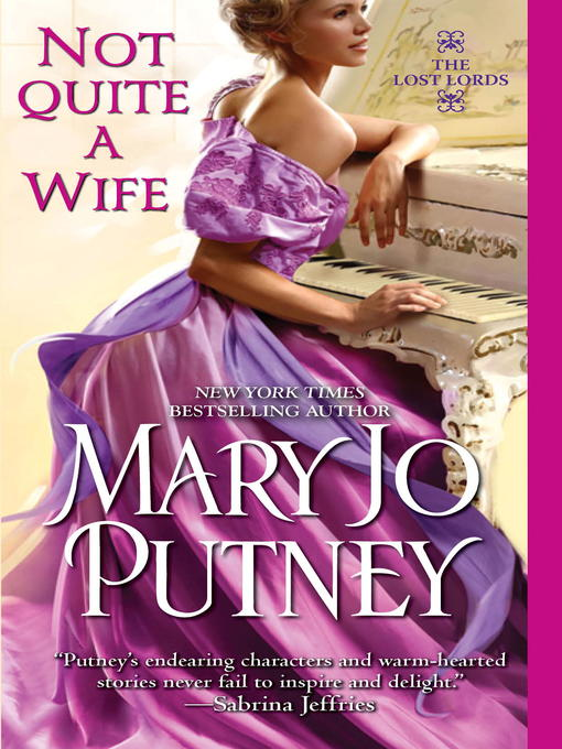 Title details for Not Quite a Wife by Mary Jo Putney - Available