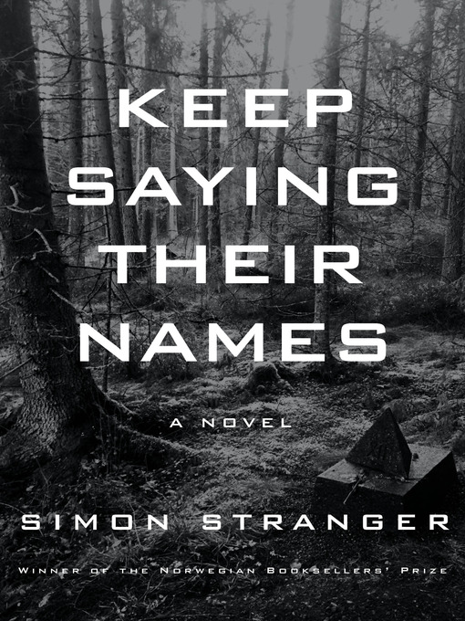 Title details for Keep Saying Their Names by Simon Stranger - Available