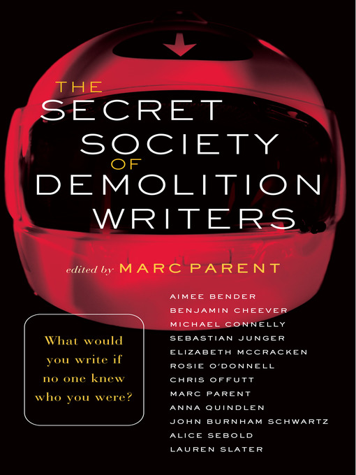 Title details for The Secret Society of Demolition Writers by Marc Parent - Available