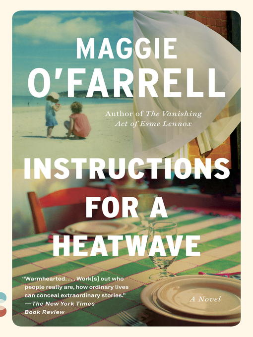 Title details for Instructions for a Heatwave by Maggie O'Farrell - Available