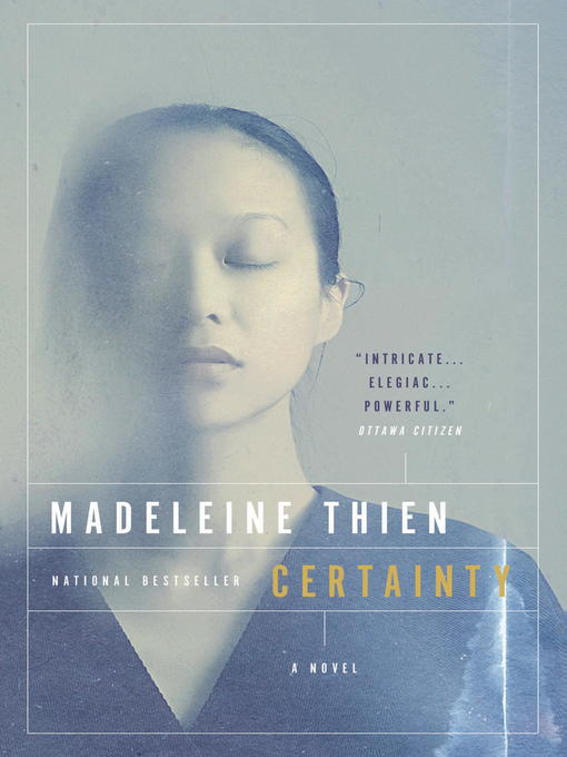 Title details for Certainty by Madeleine Thien - Wait list