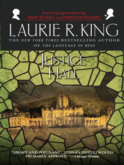 Title details for Justice Hall by Laurie R. King - Wait list