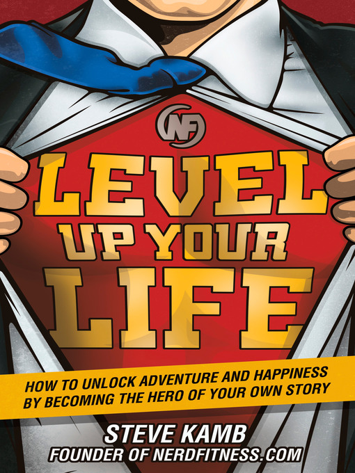 Title details for Level Up Your Life by Steve Kamb - Wait list