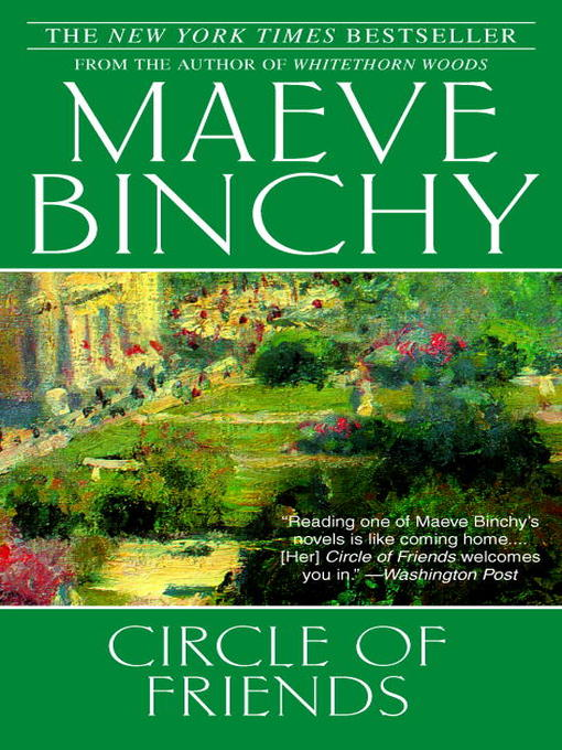 Title details for Circle of Friends by Maeve Binchy - Available
