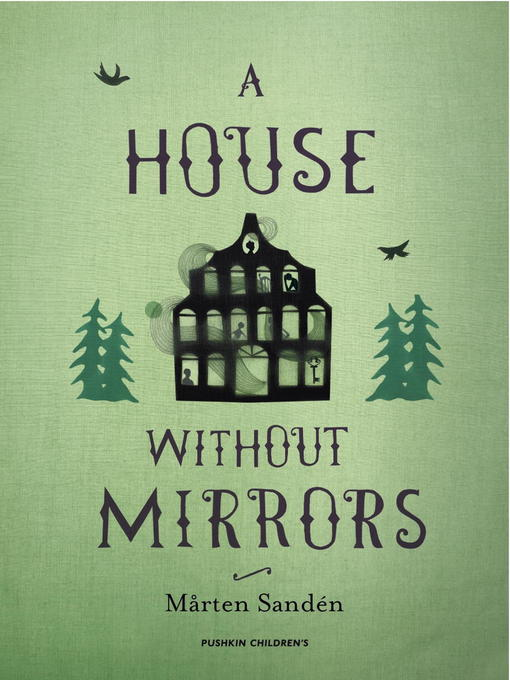 Title details for A House Without Mirrors by Marten Sanden - Available