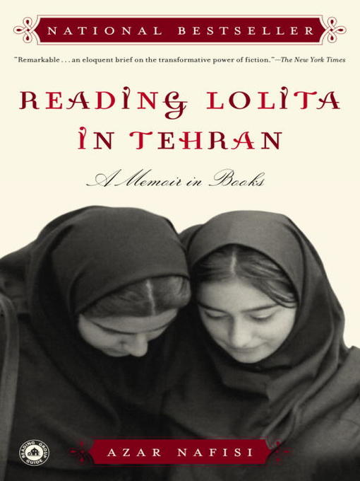 Title details for Reading Lolita in Tehran by Azar Nafisi - Wait list