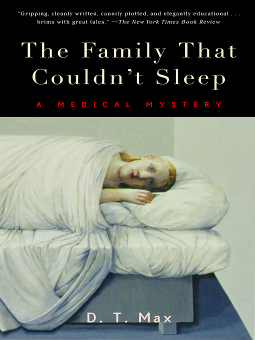 Title details for The Family That Couldn't Sleep by D. T.  Max - Wait list